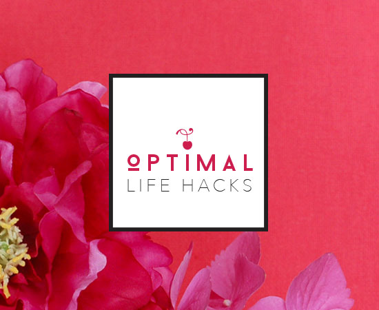 Optimal Life Hacks